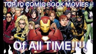 Live Discussion ... TOP 10 SUPERHERO MOVIES (COMIC BOOK) OF ALL TIMES!!!