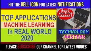 Top 10 Latest Applications of Machine Learning in Daily Life in 2020 by Technology Masters