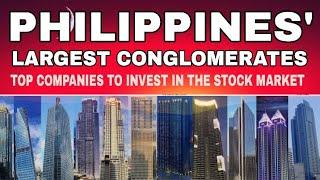 Philippines' Top conglomerate Companies to invest in Stock Market 2020 | Top 10 Philippine Companies