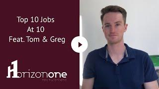 Top 10 Jobs At 10 Feat. Tom & Greg