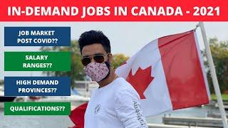 Top In Demand Jobs in Canada 2021 | Salaries & Education | Canada Job Market after COVID 19