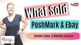 What Sold on Poshmark & Ebay October 2019. Sales Report, Top brands, what sells fast, strategies etc