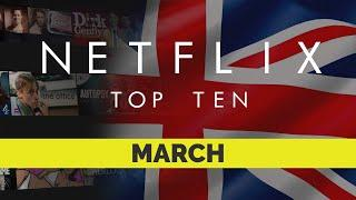 Netflix UK Top Ten Movies | March 2020 | Netflix | Best movies on Netflix | Netflix Originals