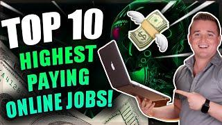 Top 10 Highest Paying Online Jobs! (Remote Jobs)