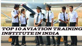 List of Top 10 Aviation Training Institute in India.