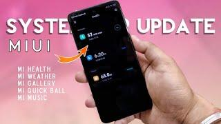 MIUI 11 System Apps Update | Top 7 MIUI 11 App Updates With New Features & Animation | Dock Icon Fix