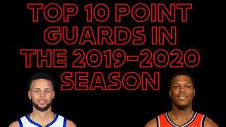 Top 10 Point Guards Of 2019 2020 season