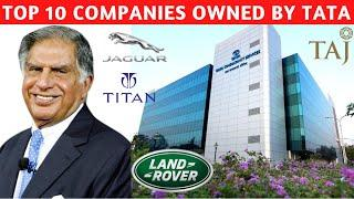Top 10 Companies Owned By Tata | Tata Group Subsidiaries | How Big Is Tata ?