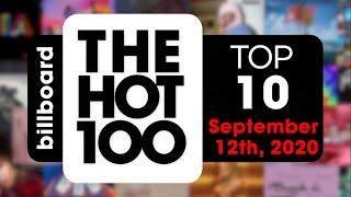 Early Release! Billboard Hot 100 Top 10 Singles  (September 12th, 2020) Countdown