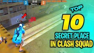 TOP 10 NEW CLASH SQUAD SECRET PLACE FREE FIRE | FREE FIRE TIPS AND TRICKS | GARENA FREE FIRE