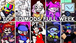 Top 10 Mods Full Week PT.3 - The Hardest Mods Compilation - Friday Night Funkin'