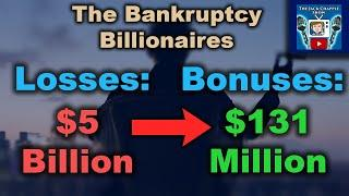 How CEO's Are Making Billions by Making Their Own Companies Go Bankrupt