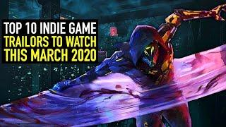 Top 10 Indie Game Trailers to Watch this March 2020