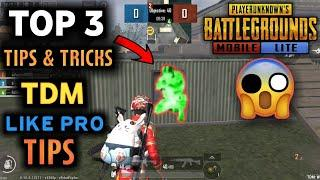 Top 3 Tips & Tricks in TDM MATCH PUBG Mobile Lite | Ultimate Guide To Become a Pro || Top 3 Tips