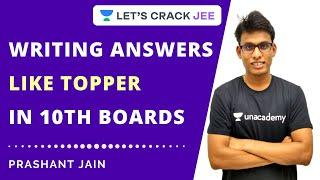 Writing Answers like Topper in 10th Boards | Class 10 | Let's Crack It | Prashant Jain