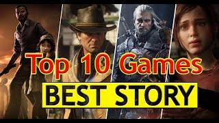Top 10 Games with the Best Story | Best Games for Quarantine | Will make you Cry