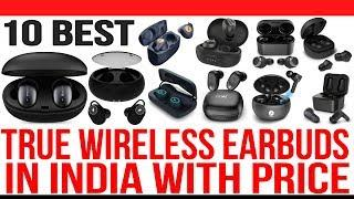 Top 10 Best True Wireless Bluetooth Earbuds in India with Price | Best Wireless Earbuds 2020