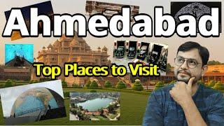 Ahmedabad City | Top Places to Visit in Ahmedabad #DoTravel
