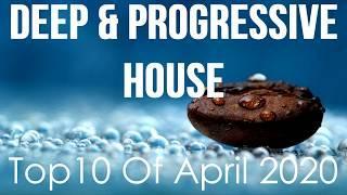 Deep & Progressive House Mix 040 | Best Top 10 Of April 2020