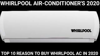 whirlpool Air-Conditioners 2020. Top 10 Reason to buy Whirlpool Ac in 2020.