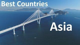The 10 Best Countries To Live and Work In ASIA
