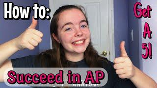 HOW TO SUCCEED IN AP CLASSES: Top 10 Tips for Surviving AP Classes and Exams