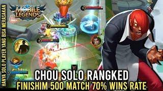 Chou Solo Rangked 500 Match 70% Wins Rate - Mobile Legends