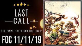 The Last Call: Top 10 FOC (Final Order Cut Off) Comic Books  11/11/19
