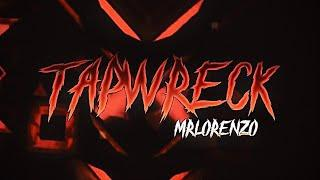 Tapwreck 100% (Extreme Demon) by MrLorenzo