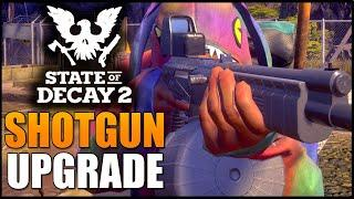 Shotgun UPGRADE! State of Decay 2 - Loot Changes, Pyro Launcher Nerf, Shotgun Buff & MORE! UPDATE 19