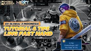 TUTORIAL & TIPS LING FAST HAND ! TOP GLOBAL LING INDONESIA ! MOBILE LEGENDS