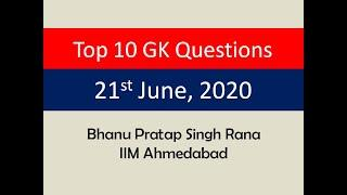 Top 10 GK Questions - 21st June, 2020 II Daily GK Dose