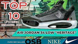 "TOP 10 UPCOMING SNEAKERS | AIR JORDAN 34 LOW ""HERITAGE"" | FIRST LOOK RELEASE DATE"