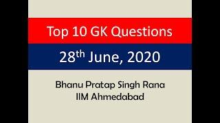 Top 10 GK Questions - 28th June, 2020 II Daily GK Dose