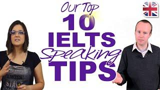 Top 10 Tips for Your IELTS Speaking Exam - Advice from IELTS Examiners & Students