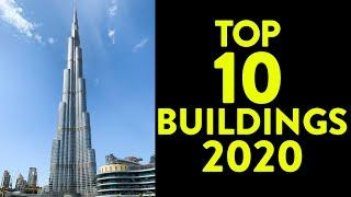 Tallest Top 10 Buildings in the World 2020