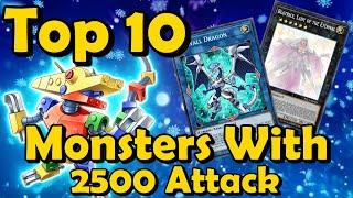 Top 10 Monsters with 2500 Attack in YuGiOh