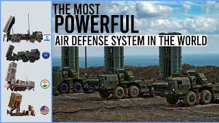 These Are The Most Powerful Air Defense System In The World