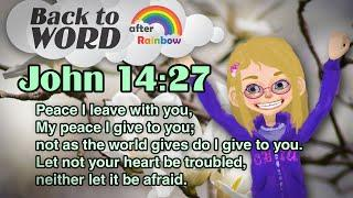 ★John 14:27★ Memory Verse for Kids | Audio Bible | Kids Bible★ after Rainbow