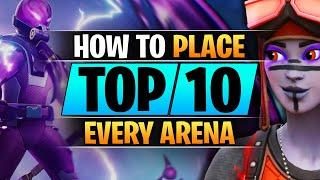 How to PLACE TOP 10 in Arena Like a PRO - Advanced Season 3 Guide - Fortnite Tips and Tricks