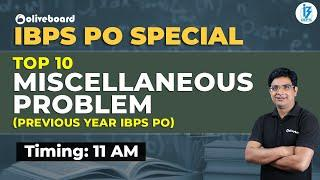 Top 10 Miscellaneous Problem - Previous year IBPS PO | IBPS PO Special