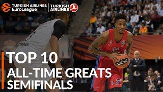 Top 10 All-time Greats: Semifinals