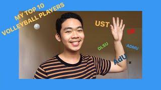MY TOP 10 PH VOLLEYBALL PLAYERS (WOMAN) // SPORTS VLOG
