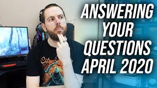 April 2020 Q&A - Where are high end Ryzen 4000 laptops? Intel 10th gen or Ryzen 4000 for Gaming?