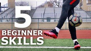 5 Easy Beginner Juggling/Freestyle Skills | Learn These Simple Football Freestyle Tricks