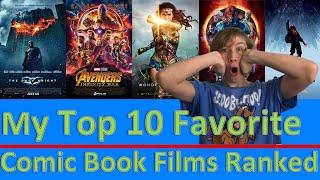 My Top 10 Favorite Comic Book Films Ranked