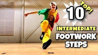 Breaking Tutorial | Top 10 Intermediate Footwork Steps | To Upgrade Your Foundation With