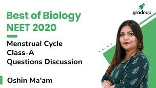 Best of Biology NEET 2020 | Zoology | Menstrual Cycle | Questions Discussion | Gradeup NEET