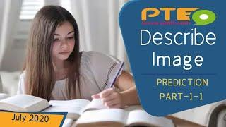 PTE Speaking - Describe Image (DI) - Prediction - (Part-1-1) - July Edition 2020