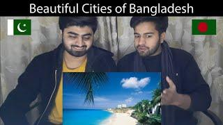 Top Beautiful Cities Of Bangladesh | PAKISTANI REACTION | Reaction Pros